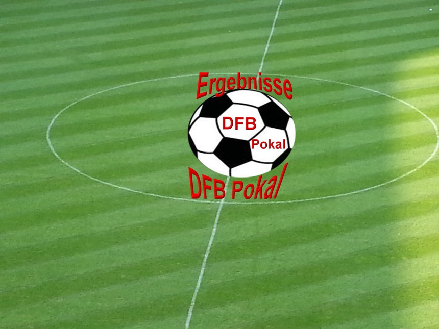Dfb Pokal Alle Ergebnisse