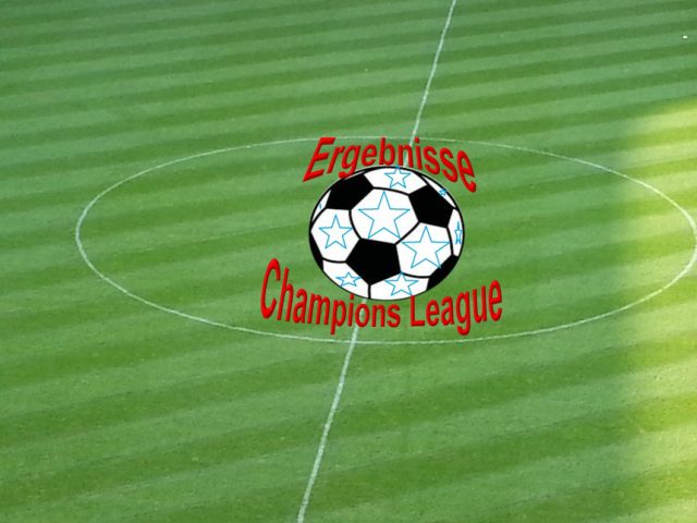Champion League Ergebnisse